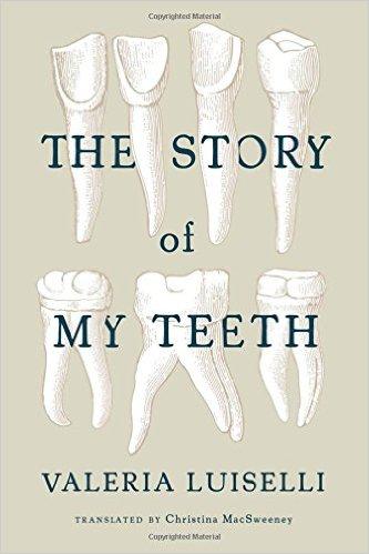 the story of my teeth