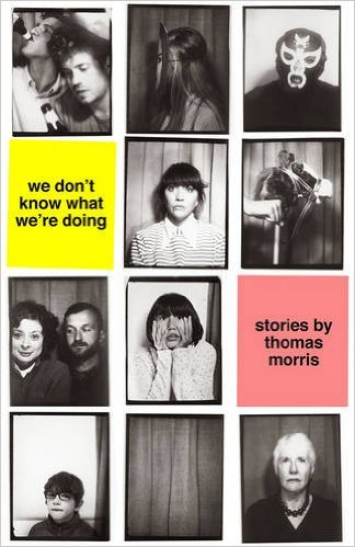We don't know what we're doing by Thomas Morris.