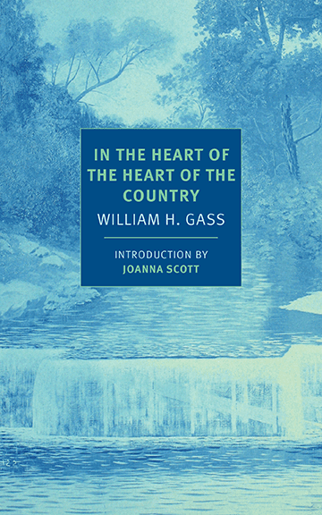 In The Heart of the Country by William H. Gass