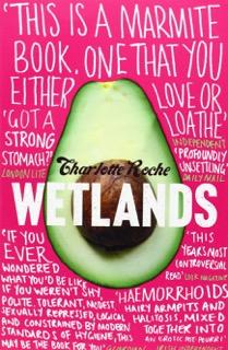 Wetlands by Charlotte Roche