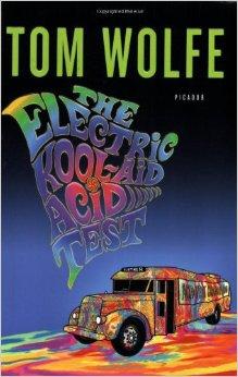 The Electric Kool-Aid Acid Test by Tom Wolfe
