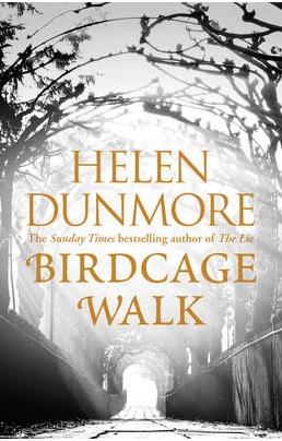 Birdcage Walk by Helen Dunmore
