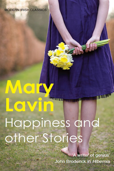 Happiness and Other Stories by Mary Lavin