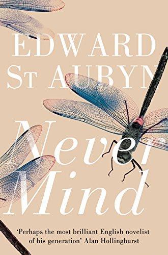 Never Mind by Edward St Aubyn