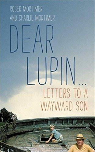 Dear Lupin by Roger and Charlie Mortimer
